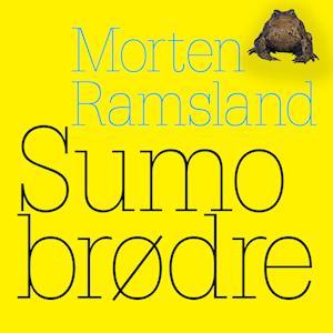 Sumobrødre af Morten Ramsland