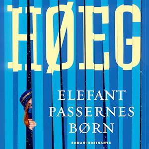 Elefantpassernes børn af Peter Høeg