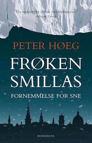 Bog, hæftet Frøken Smillas fornemmelse for sne af Peter Høeg