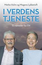I verdens tjeneste af Mette Holm, Mogens Lykketoft