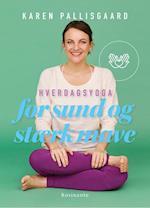 Hverdagsyoga for sund og stærk mave af Karen Pallisgaard