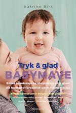 Tryk & glad babymave