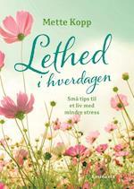 Lethed i hverdagen af Mette Kopp