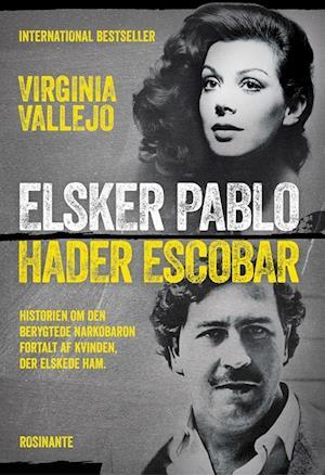 Elsker Pablo hader Escobar af Virginia Vallejo