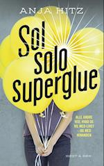 Sol, solo, superglue (Zoom on)