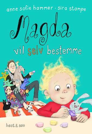 Bog, indbundet Magda vil selv bestemme af Anne Sofie Hammer