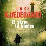 Et skrig til himlen af Lars Kjædegaard