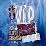 VIP 2 - Den store banddyst (Vip, nr. 2)