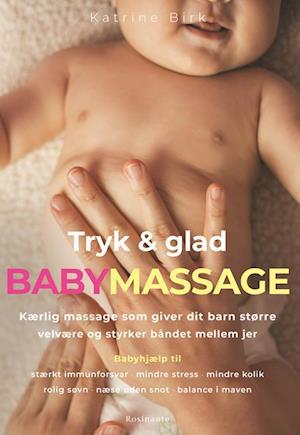 Tryk og glad babymassage
