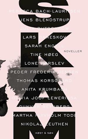 SKAM af Tine Flyvholm (red.), Louise Kønigsfeldt (red.)