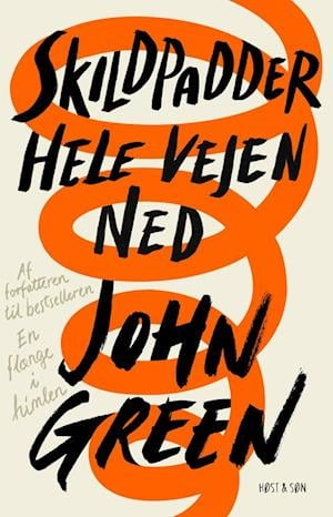 Bog, hæftet Skildpadder hele vejen ned af John Green