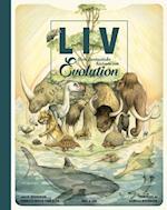 Liv - den fantastiske historie om evolution