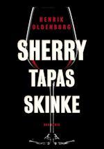 Sherry, tapas, skinke