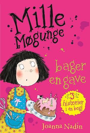 Mille Møgunge - bager en gave