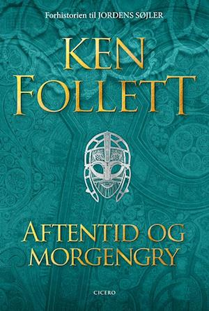Aftentid og morgengry-ken follett-bog fra ken follett på saxo.com
