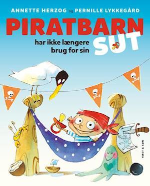 annette herzog Piratbarn har ikke længere brug for sin sut-annette herzog-bog på saxo.com