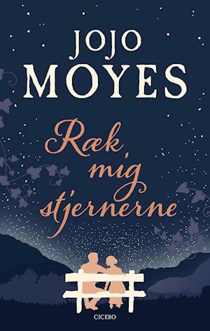 jojo moyes Ræk mig stjernerne-jojo moyes-bog fra saxo.com