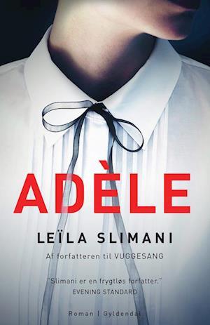 leã¯la slimani – Adele-leã¯la slimani-bog fra saxo.com