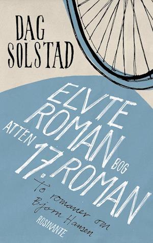 dag solstad Elvte roman, bog atten/17. roman-dag solstad-bog på saxo.com