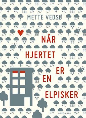 Billede af Når hjertet er en elpisker-Mette Vedsø-E-bog