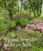 Jeg ved, hvor der findes en have