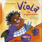 Viola og hagesmækken af Gunvor Bjerre