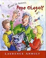 Fortæl en historie, Papa Chagall