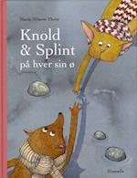 Knold & Splint på hver sin ø
