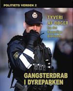 Gangsterdrab i dyreparken - Politiets verden 2 (Politiets verden, nr. 2)