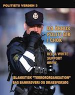 Islamistisk terrororganisation bag bankrøveri og drabsforsøg. Politiets verden 3 (Politiets verden, nr. 3)
