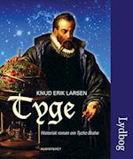 Tyge - historisk roman om Tycho Brahe