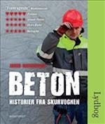 BETON - historier fra skurvognen