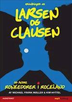 Erindringer om Larsen og Clausen - Ronkedorer i Rockland af Michael Frank Møller, Kim Hyttel