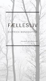 Fællesliv af Dietrich Bonhoeffer