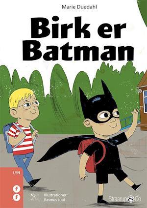 Birk er Batman
