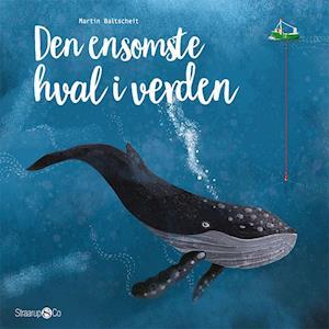 Billede af Den ensomste hval i verden-Martin Baltscheit-Bog
