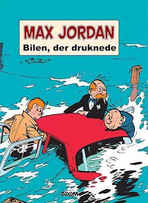 Max Jordan: Bilen, der druknede