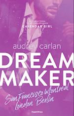 Dream maker- San Francisco, Montreal, London, Berlin