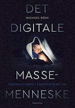 Det digitale massemenneske