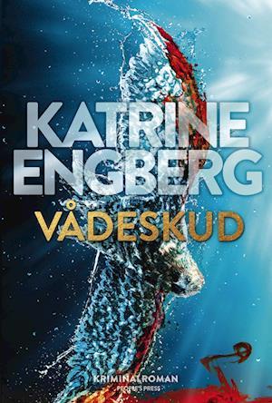 katrine engberg Vådeskud-katrine engberg-e-bog på saxo.com