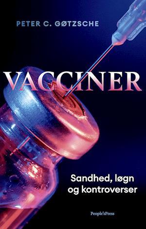 Vacciner: sandhed, løgn og kontroverser