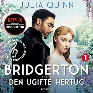 Familien Bridgerton. Den ugifte hertug (beriget med musik og lydeffekter)