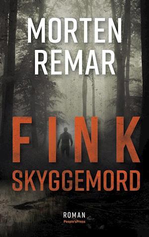 Fink - Skyggemord