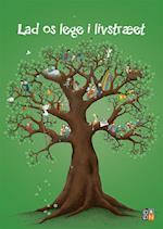 Lad os lege i livstræet