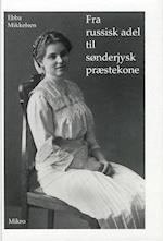 Fra russisk adel til sønderjysk præstekone