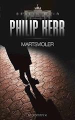 Martsvioler (Berlin noir serien, nr. 1)