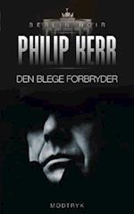 Den blege forbryder (Berlin noir serien, nr. 2)