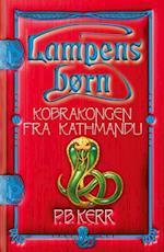 Kobrakongen fra Kathmandu (Lampens børn, nr. 3)