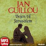 Vejen til Jerusalem (Korstogsserien 1)