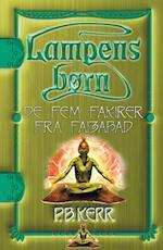 De fem fakirer fra Faizabad (Lampens børn, nr. 6)
